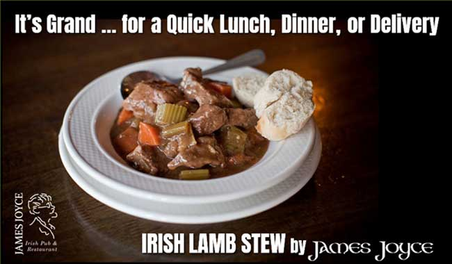 Photo of delicious James Joyce authentic Irish lamb stew for lunch, dinner or delivery, 616 S. President Street, Harbor East, Baltimore MD